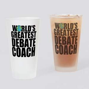 World's Greatest Debate Coach Drinking Glass