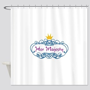 FULL FRONT HER MAJESTY Shower Curtain