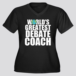 World's Greatest Debate Coach Plus Size T-Shir