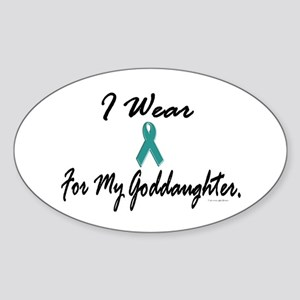 I Wear Teal For My Goddaughter 1 Oval Sticker