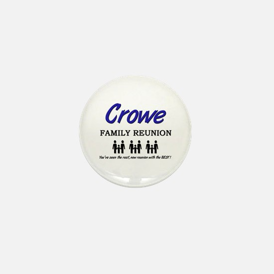 Crowe Family Reunion Mini Button