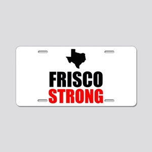 Frisco Strong Aluminum License Plate