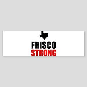 Frisco Strong Bumper Sticker