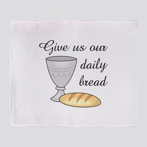 WINE DAILY BREAD Throw Blanket