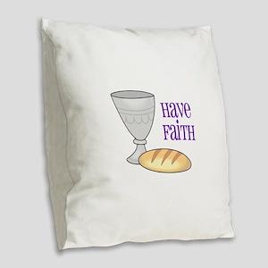 HAVE FAITH Burlap Throw Pillow