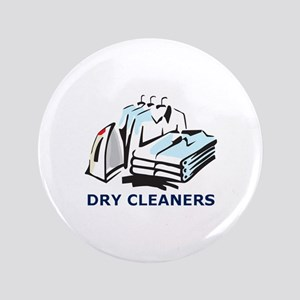 "DRY CLEANERS 3.5"" Button"