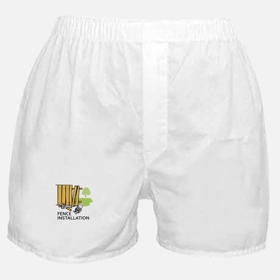 FENCE INSTALLATION Boxer Shorts