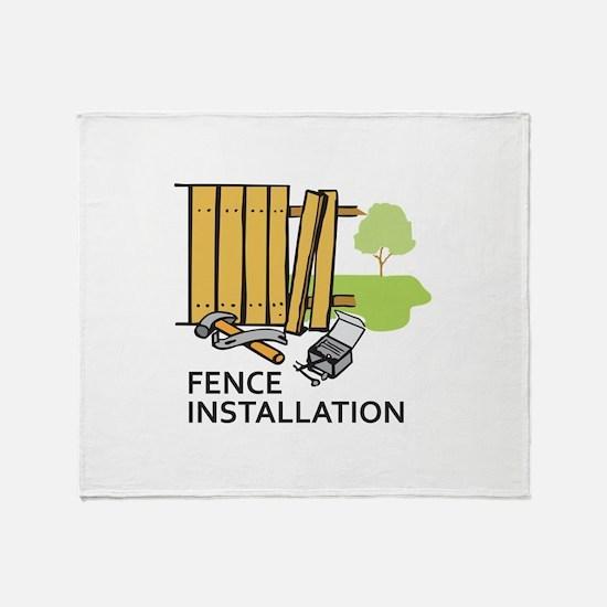 FENCE INSTALLATION Throw Blanket