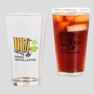 FENCE INSTALLATION Drinking Glass