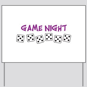 GAME NIGHT Yard Sign