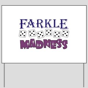FARKLE MADDNESS Yard Sign