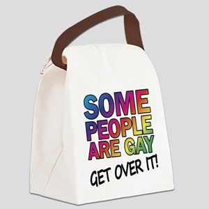 Some people are gay - get over it Canvas Lunch Bag