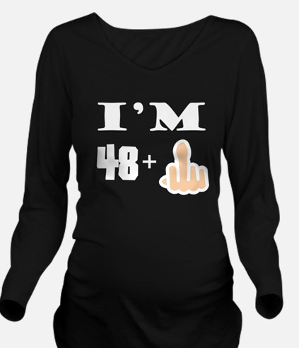 Middle Finger 49th Birthday Long Sleeve Maternity