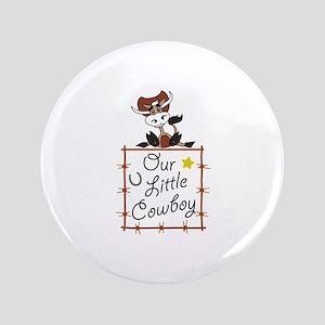 """Our U Little Cowboy 3.5"""" Button"""