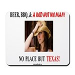 Welcome to Texas! #881 Mousepad