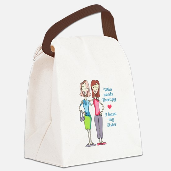 WHO NEEDS THERAPY Canvas Lunch Bag