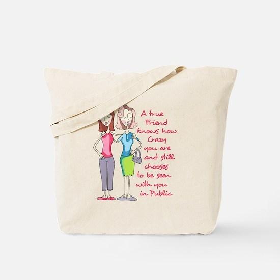 A TRUE FRIEND Tote Bag