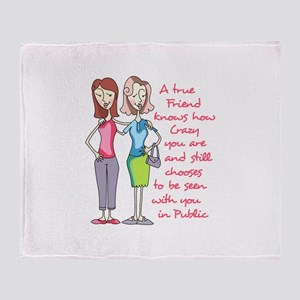 A TRUE FRIEND Throw Blanket
