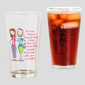 A TRUE FRIEND Drinking Glass