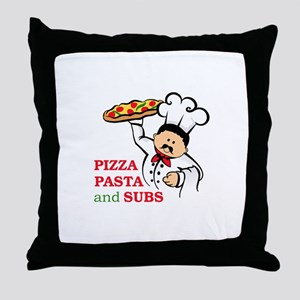 PIZZA PASTA AND SUBS Throw Pillow