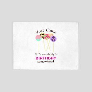 Eat Cake It's Somebody's Birthday Somewhere! 5'x7'