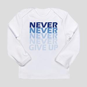 Never Give Up Blue Dark Long Sleeve T-Shirt