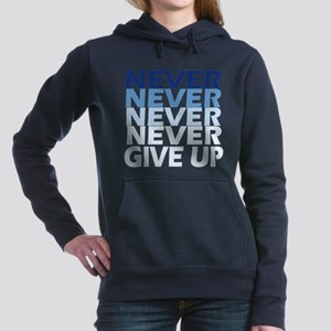 Never Give Up Blue Dark Women's Hooded Sweatshirt