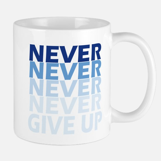 Never Give Up Blue Dark Mugs