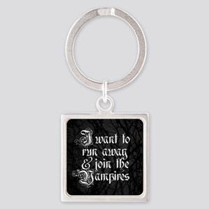 Run Away And Join The Vampires Keychains