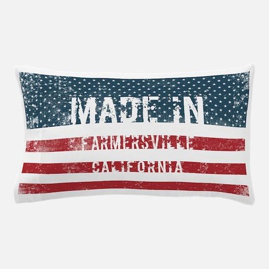 Made in Farmersville, California Pillow Case