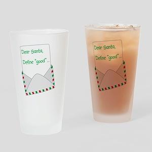 "Dear Santa: Define ""Good"" Drinking Glass"