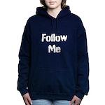 Follow Me Bring Beer Women's Hooded Sweatshirt
