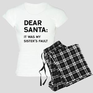 Dear Santa, Sister's Fault Pajamas