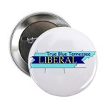 True Blue Tennessee Liberal Button