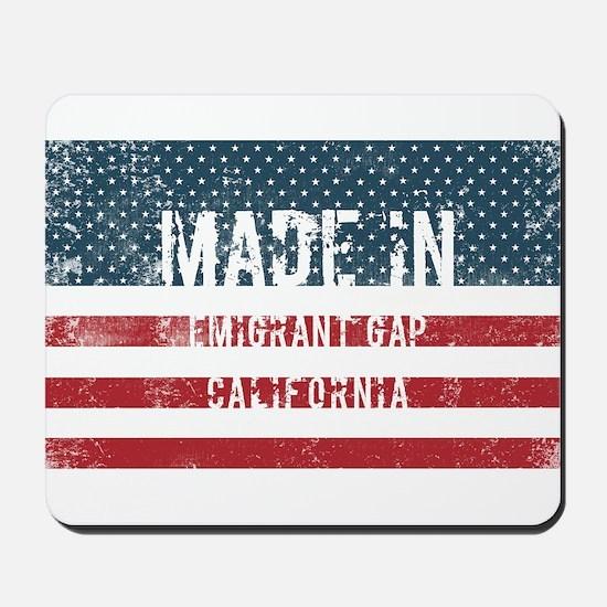 Made in Emigrant Gap, California Mousepad