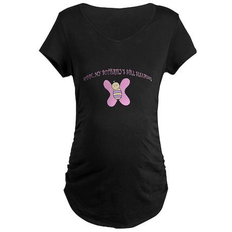 my butterfly's still sleeping Maternity Dark T-Shi