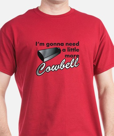 cowbell2.png T-Shirt