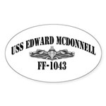USS EDWARD MCDONNELL Sticker (Oval)