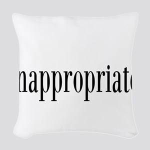 Inappropriate Woven Throw Pillow