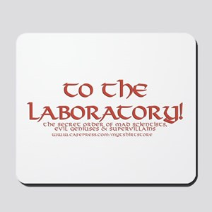 To The Laboratory Mousepad