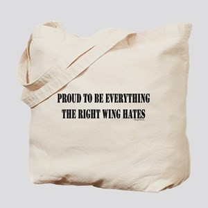 Everything Right Wing Hates Tote Bag