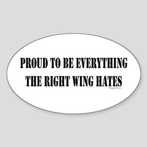 Everything Right Wing Hates Oval Sticker