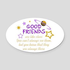 GOOD FRIENDS Oval Car Magnet
