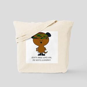 dont mess w/me, my son.. Tote Bag