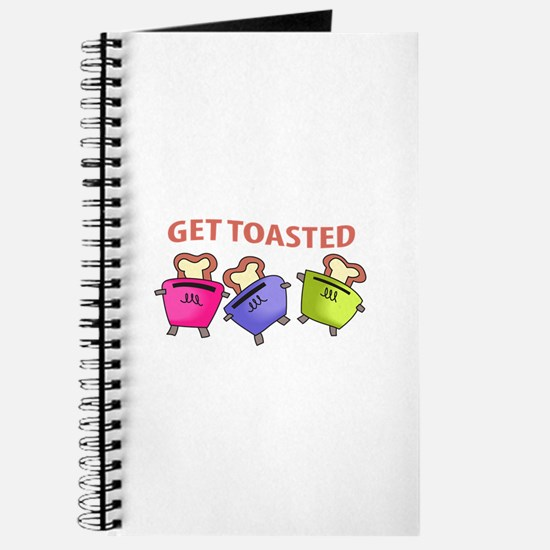 GET TOASTED Journal