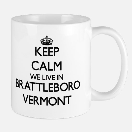 Keep calm we live in Brattleboro Vermont Mugs