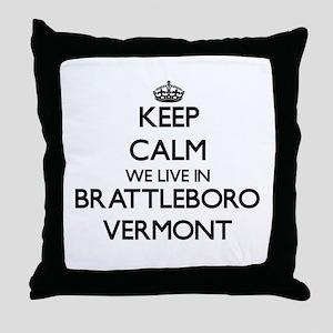Keep calm we live in Brattleboro Verm Throw Pillow