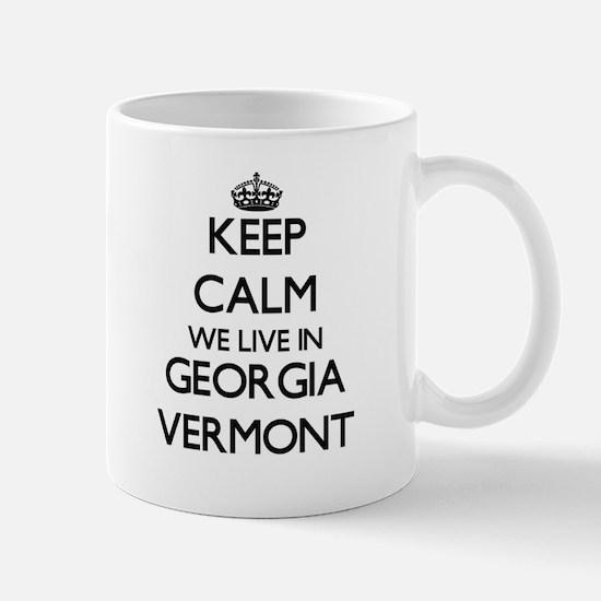 Keep calm we live in Georgia Vermont Mugs