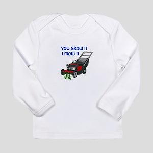 I MOW IT Long Sleeve T-Shirt