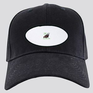 I MOW LAWNS Baseball Hat